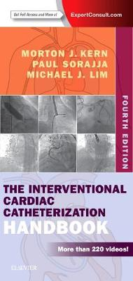 The Interventional Cardiac Catheterization Handbook by Morton J. Kern