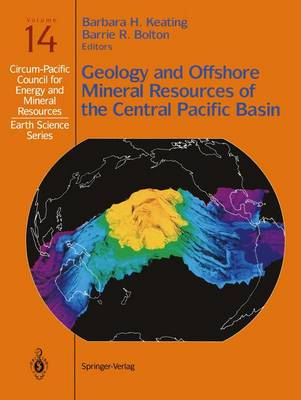 Geology and Offshore Mineral Resources of the Central Pacific Basin by Barrie R. Bolton
