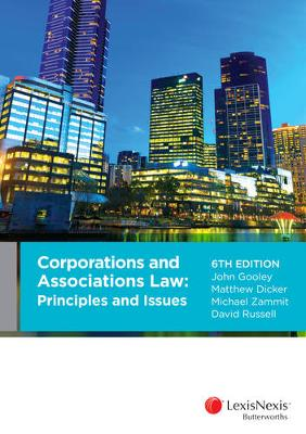 Corporations and Associations Law: Principles and Issues by Dicker, Zammit & Russell Gooley