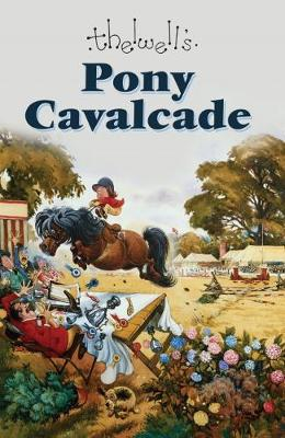 Pony Cavalcade by Thelwell Norman