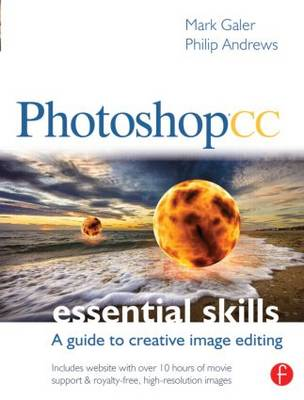 Photoshop CC: Essential Skills by Mark Galer