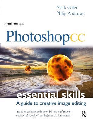 Photoshop CC: Essential Skills by Mark Galer