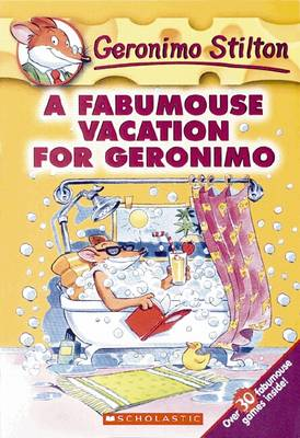 A Fabumouse Vacation for Geronimo by Geronimo Stilton
