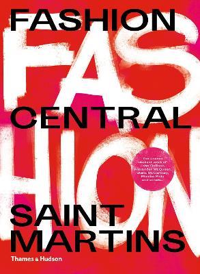 Fashion Central Saint Martins by Cally Blackman