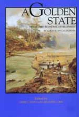 A Golden State by James J. Rawls