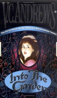 Into the Garden by V.C. Andrews
