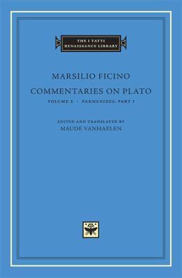 Commentaries on Plato, Parmenides by Marsilio Ficino