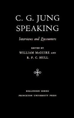 C.G. Jung Speaking by C. G. Jung