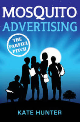 Mosquito Advertising: The Parfizz Pitch by Kate Hunter