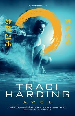 AWOL by Traci Harding