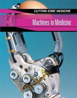 Machines in Medicine by Anne Rooney