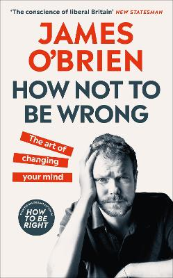 How Not To Be Wrong: The Art of Changing Your Mind book