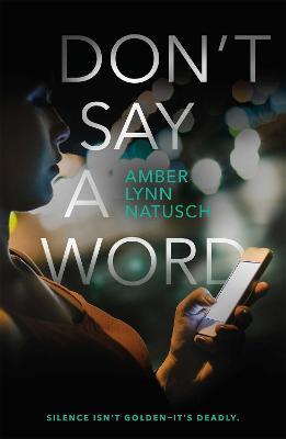 Don't Say a Word by Amber Lynn Natusch
