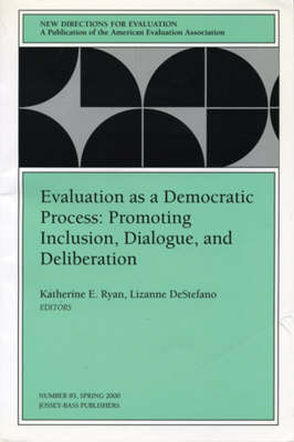 Evaluation as a Democratic Process by Katherine E. Ryan
