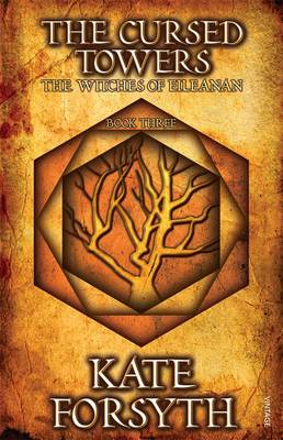 The Cursed Towers by Kate Forsyth