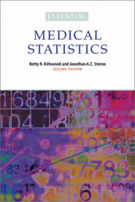 Essential Medical Statistics 2E by Betty R. Kirkwood