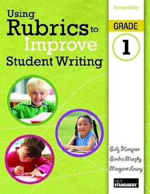 Using Rubrics to Improve Student Writing by Sally Hampton