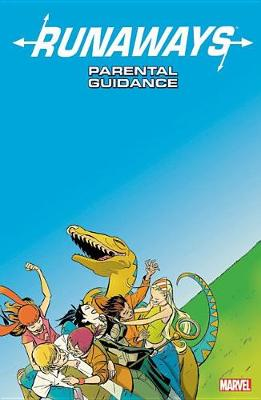 Runaways Vol. 6: Parental Guidance by Brian K. Vaughan