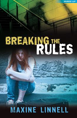 Breaking the Rules by Maxine Linnell