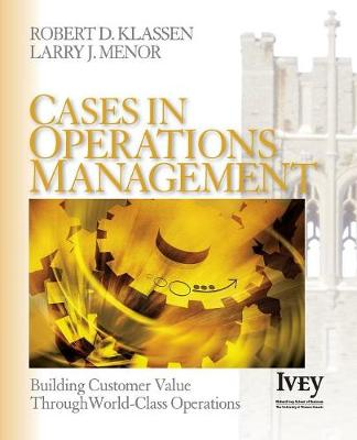 Cases in Operations Management by Robert D. Klassen