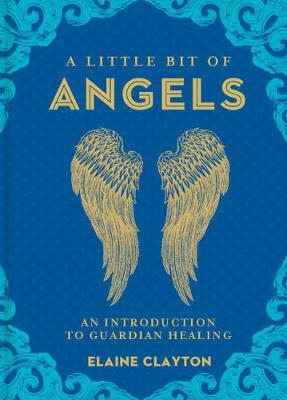 A Little Bit of Angels by Elaine Clayton