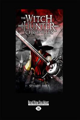 Witch Hunter Chronicles 1 by Stuart Daly