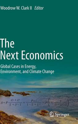 Next Economics by Woodrow W. Clark