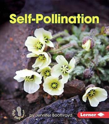 Self-Pollination by Jennifer Boothroyd