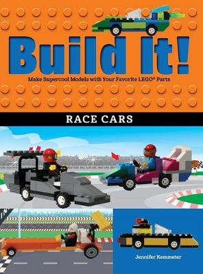Build It! Race Cars: Make Supercool Models with Your Favorite LEGO (R) Parts book