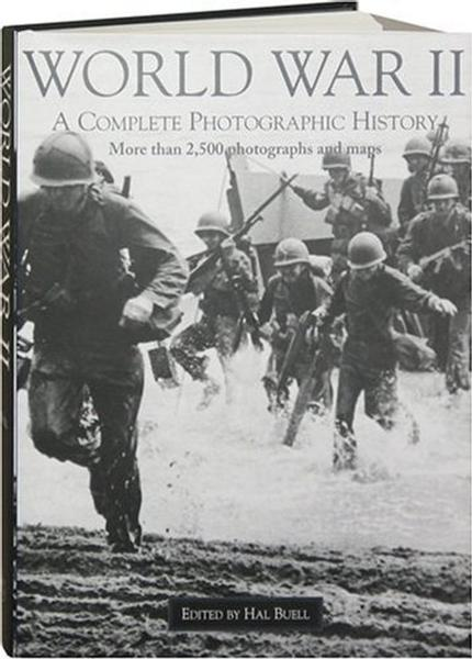 World War II Album: The Complete Chronicle of the World's Greatest Conflict by BUELL