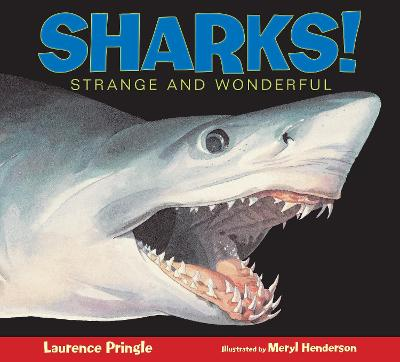 Sharks! by Laurence Pringle