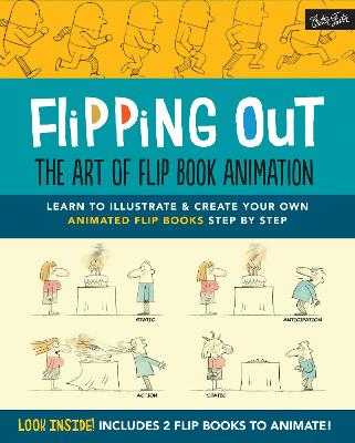 Flipping out: the Art of Flip Book Animation by David Hurtado