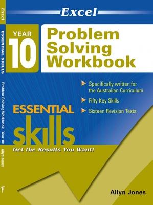 Excel Essential Skills Problem Solving Workbook Year 10 by Allyn Jones