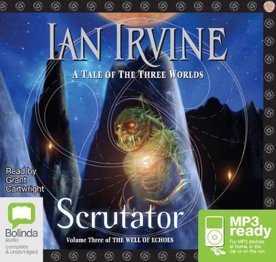 Scrutator by Ian Irvine
