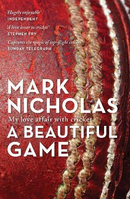 A Beautiful Game by Mark Nicholas