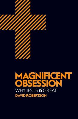 Magnificent Obsession by David Robertson