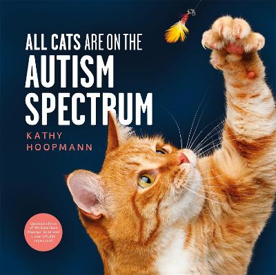 All Cats Are on the Autism Spectrum by Kathy Hoopmann