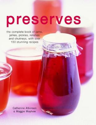 Preserves by Catherine Atkinson