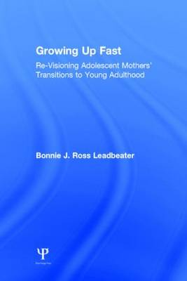 Growing Up Fast by Bonnie J. Ross Leadbeater
