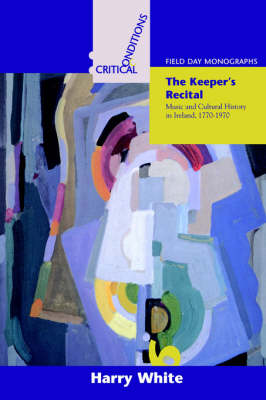 The Keeper's Recital by Professor Harry White