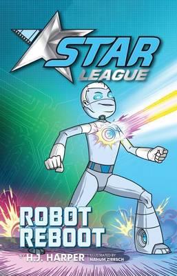 Star League 6: Robot Reboot by H.J. Harper