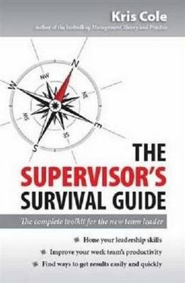 Supervisor's Survival Guide by Kris Cole