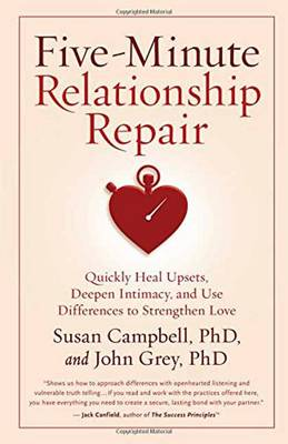 Five-Minute Relationship Repair by Susan Campbell