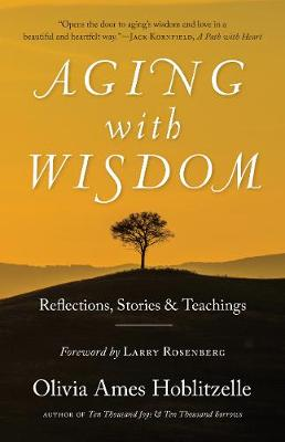 Aging With Wisdom by Larry Rosenberg