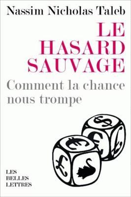 Le Hasard Sauvage by Nassim Nicholas Taleb