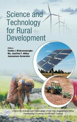 Science and Technology for Rural Development/Nam S&T Centre by Dr. Seetha I. Wickremasinghe