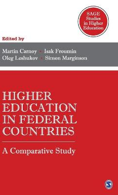 Higher Education in Federal Countries: A Comparative Study by Martin Carnoy