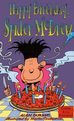 Happy Birthday, Spider McDrew by Alan Durant