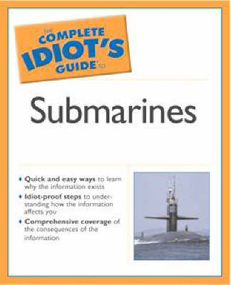 The Complete Idiot's Guide to Submarines by Michael DeMercurio