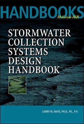 Stormwater Collection Systems Design Handbook book